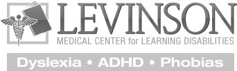 Levinson Medical Center for Learning Disabilities | Dyslexia | ADHD | Phobias